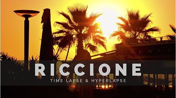 Riccione Timelapse & Hyperlapse